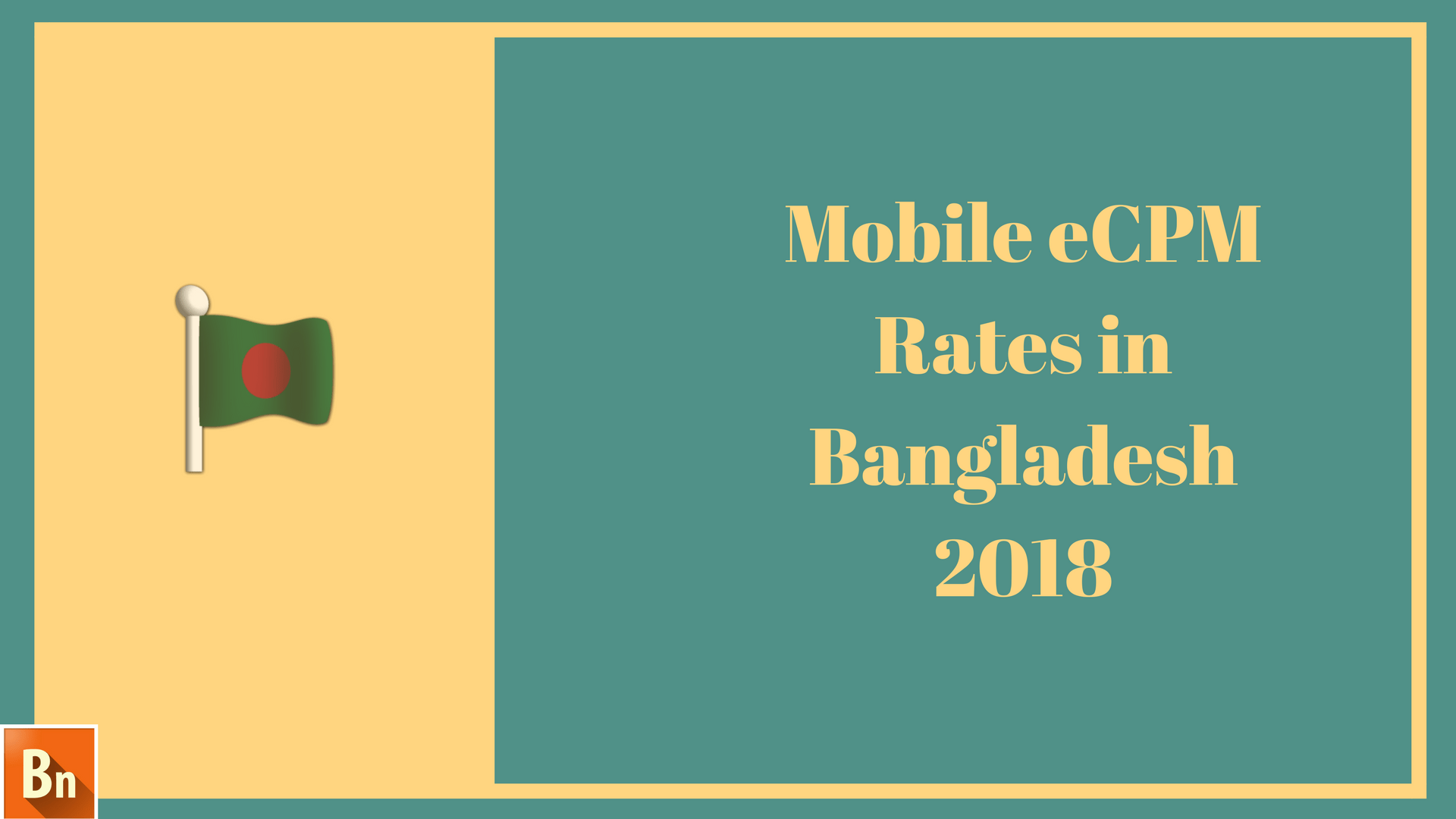 Mobile eCPM Rates in Bangladesh 2018