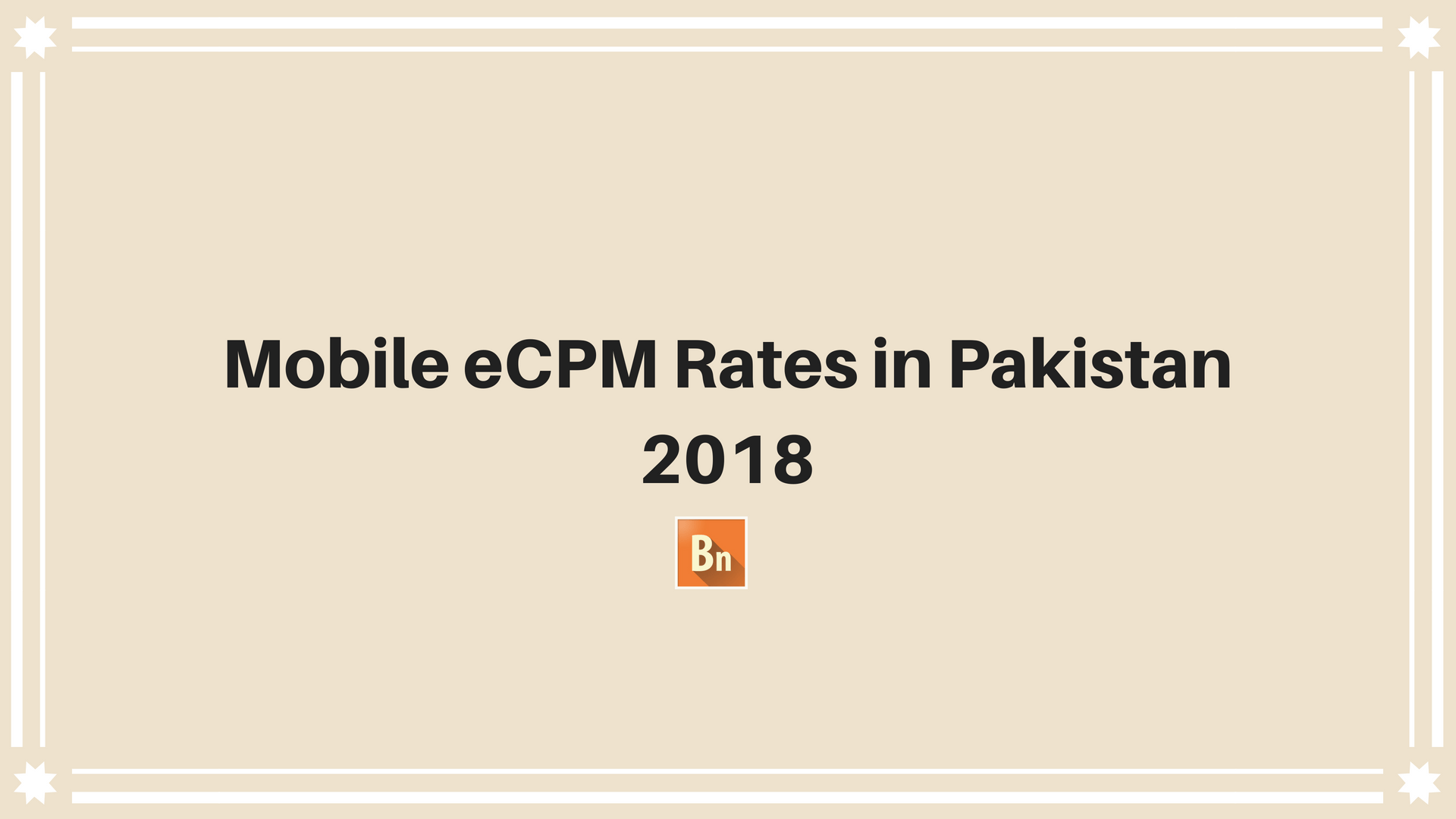 Mobile eCPM Rates in Pakistan 2020