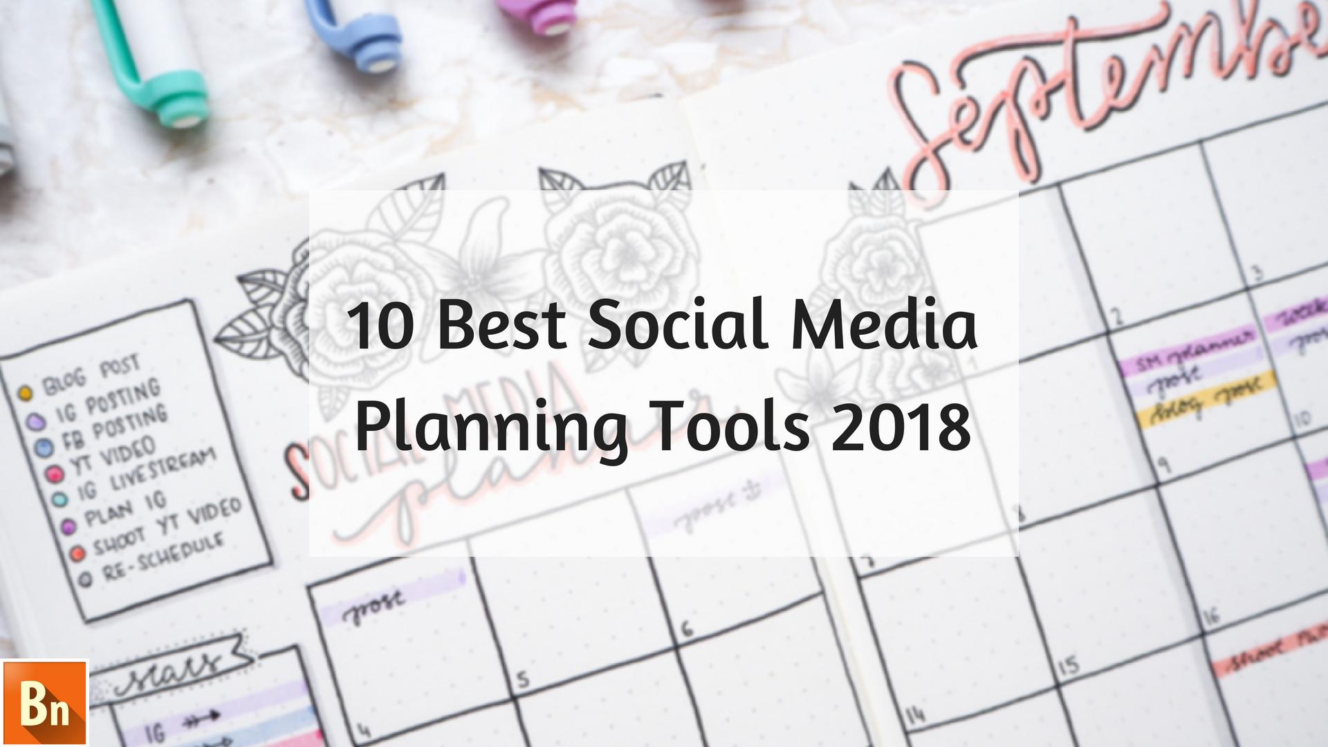 10 Best Social Media Planning Tools 2018