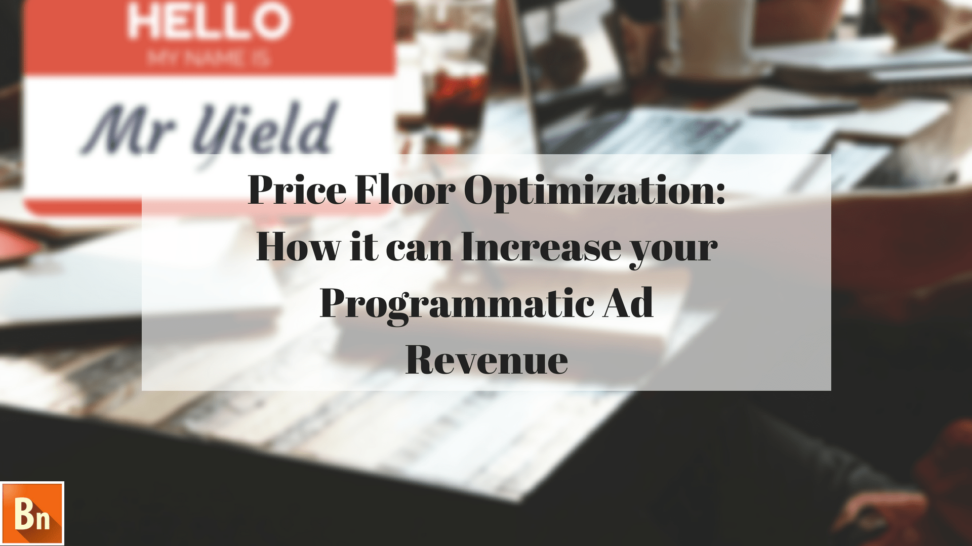 Price Floor Optimization: How it can Increase your Programmatic Ad Revenue