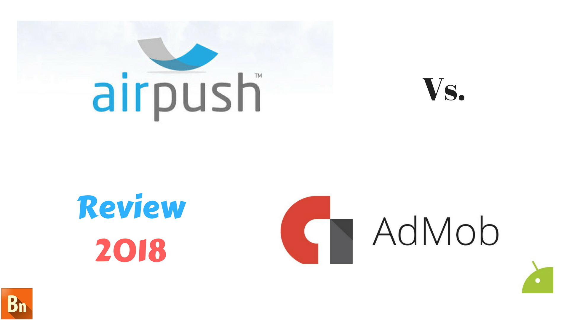 Airpush vs Admob- Review 2019