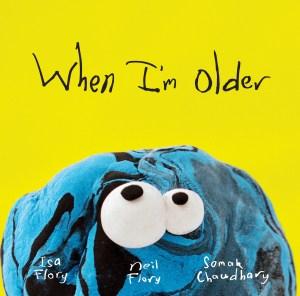 When I'm Older