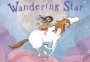 Wandering Star May 2019 Children's Book Roundup