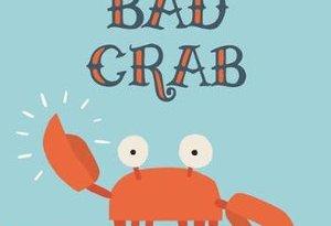 Bad Crab- July 2019 Children's Book Roundup