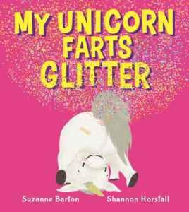 My Unicorn Farts Glitter