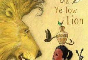 dumazi-and-the-big-yellow-lion-cd - September 2019 Children's Book Roundup