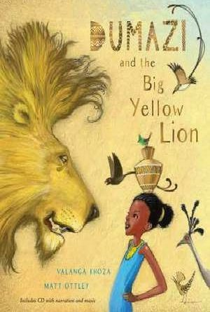 dumazi-and-the-big-yellow-lion-cd - September 2019 Children's Book Roundup