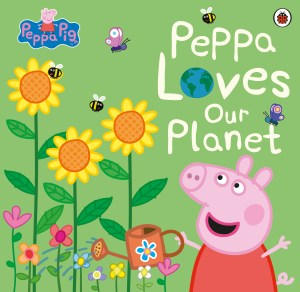 Peppa Loves Our Planet - March 2020 Children's Book Roundup