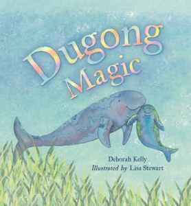 Dugong Magic - April 2020 Children's Book