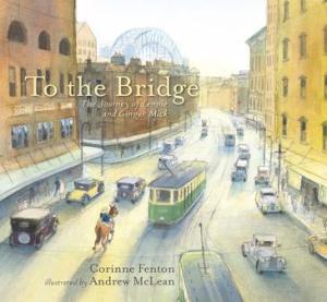 To the bridge - April 2020 Children's Book Roundup