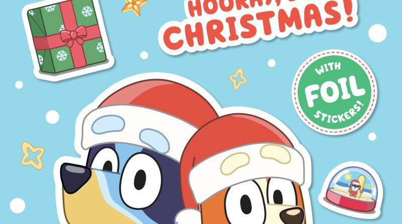 Bluey Hooray It's Christmas - Children's Christmas Books Roundup 2020