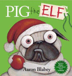 pig-the-elf - Children's Christmas Books Roundup 2020