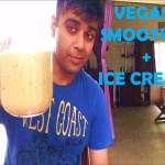 Vegan Smoothie And Ice Cream Recipe