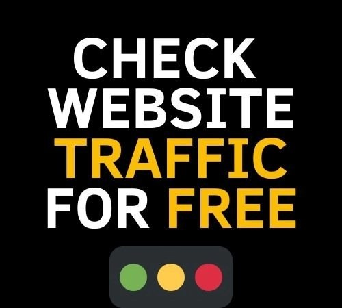 How to check Website traffic for free?