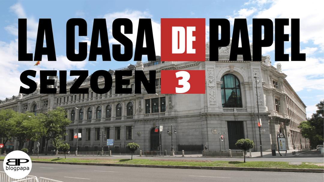 La Casa de Papel - seizoen 3