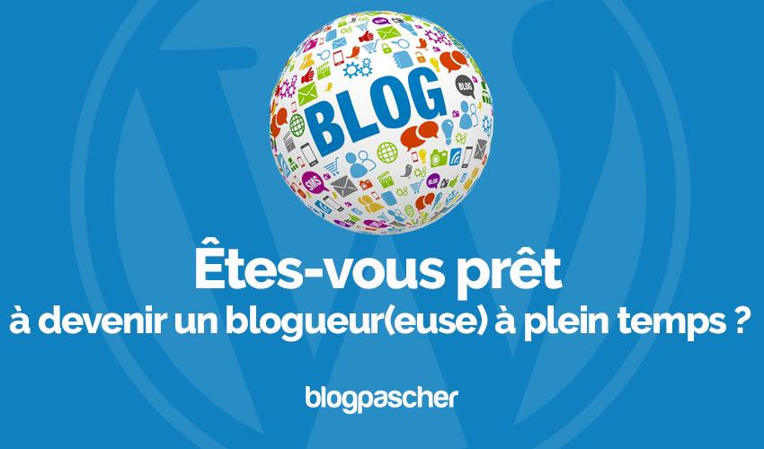 Är du redo att bli en heltidsblogger?