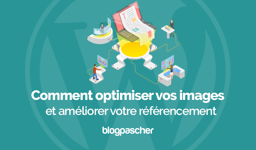 Comment Optimiser Images Ameliorer Referencement