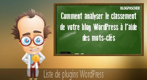 comment analyser le classement de votre blog wordpress a l aide des mots cles1