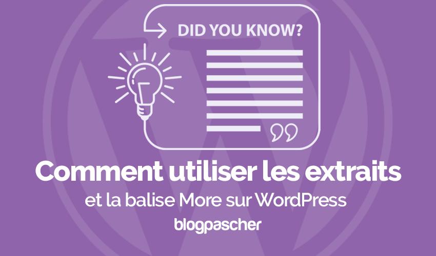 Comment Utiliser Extrait Balise More Wordpress