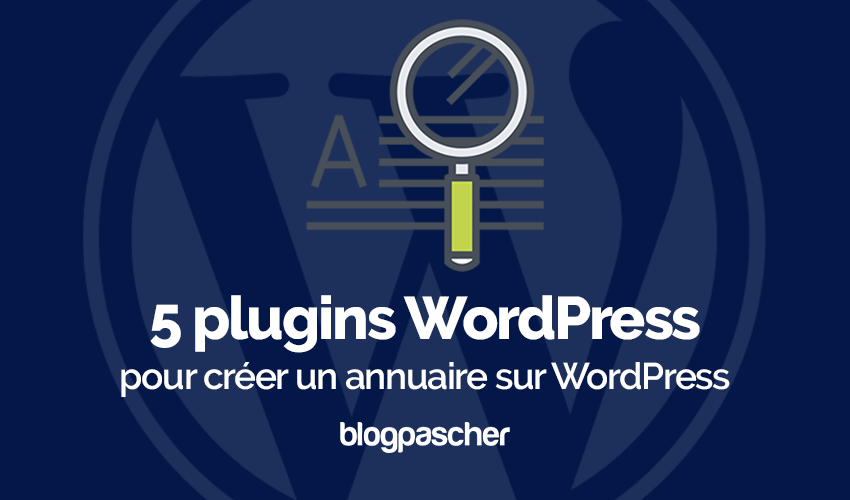 Plugin Wordpress Créer Annuaire Wordpress