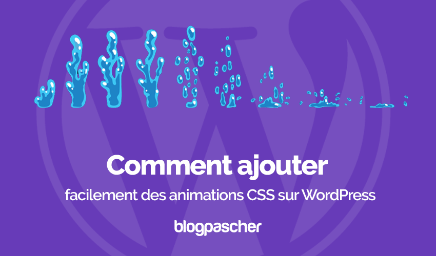 Comment Ajouter Animations Css Wordpress