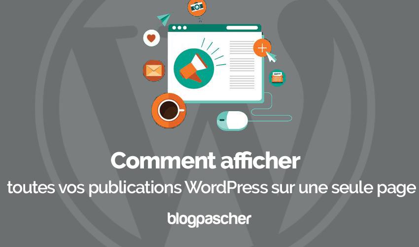 Comment Afficher Publications Wordpress Seule Page