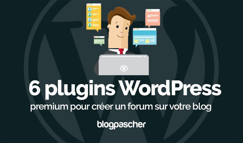 Plugin Wordpress Créer Forum Blog