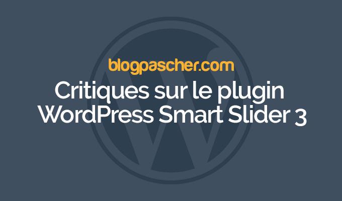 Reviews on the WordPress Smart Slider Plugin 3   BlogPasCher
