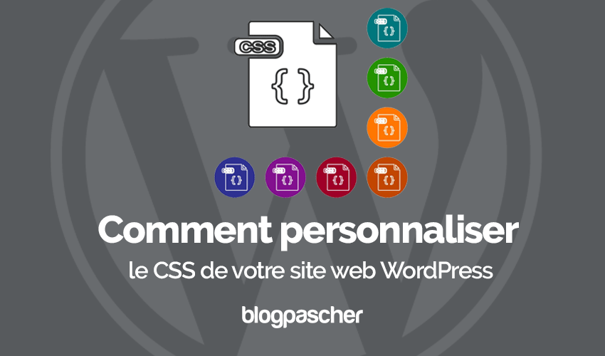 Comment Personnaliser Css Site Web Wordpress
