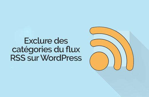 exclusions des catégories du flux WordPress
