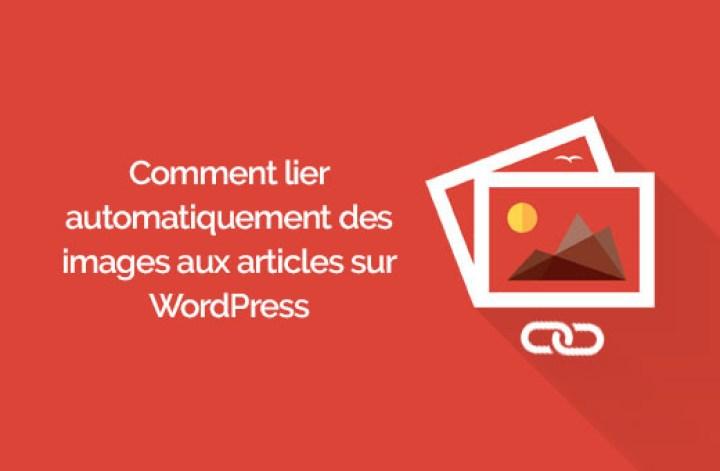 comment lier des images à la une aux articles WordPress