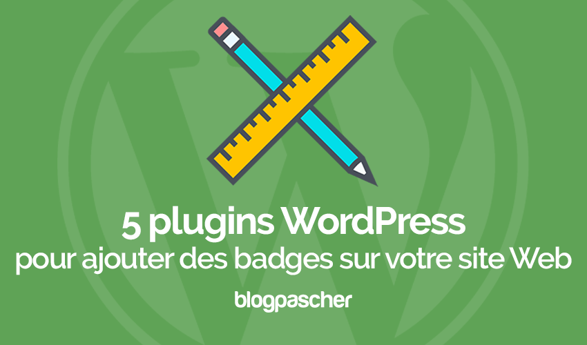 Plugins Wordpress Ajouter Badges Site Web