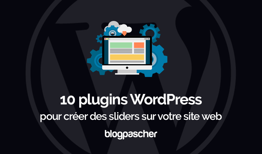 Plugins Wordpress Creer Slider Diaporamas Site Web
