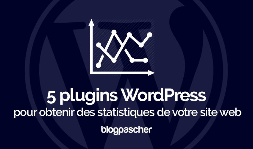 Plugins Wordpress Obtenir Statistiques Site Web
