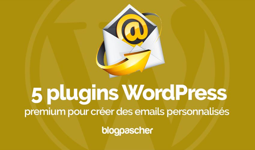 Plugin Wordpress Créer Emails Personnalisés