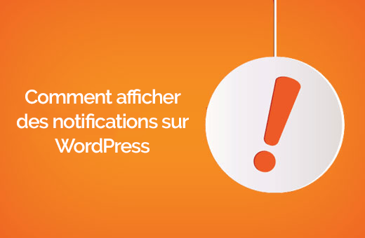 comment-afficher-des-notifications-sur-wordpress