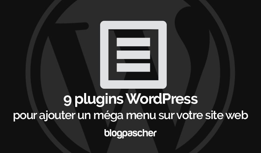 Plugins Wordpress Ajouter Mega Menu Site Web