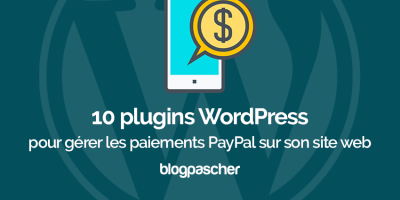 Plugins Wordpress Gerer Paiement Paypal Blog