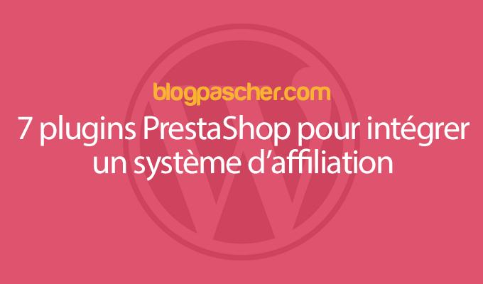 7 Plugins Prestashop Pour Intégrer Un Système D'affiliation