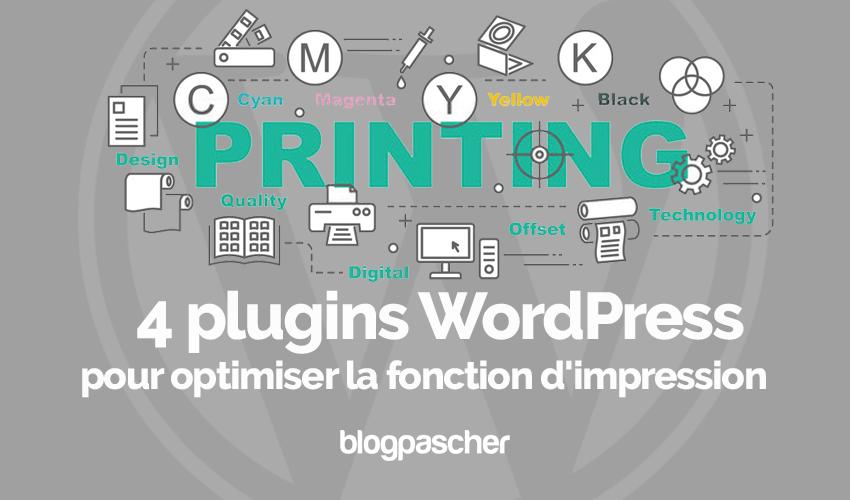 Plugins Wordpress Optimiser Fonction Impression