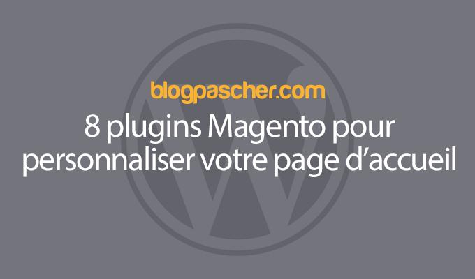 8 Plugins Magento Pour Personnaliser Votre Page D'accueil
