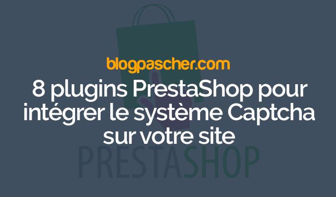 8 Plugins PrestaShop Pour Intégrer Le Système Captcha Sur Votre Site