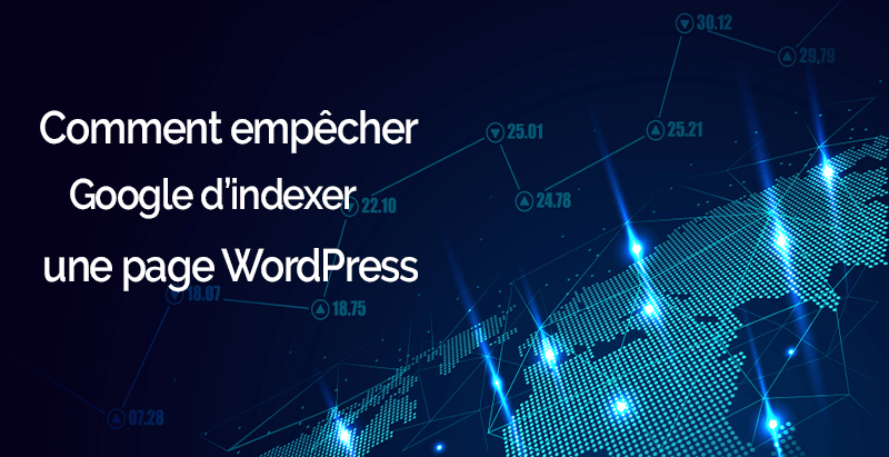 Comment empecher google indexer page wordpress