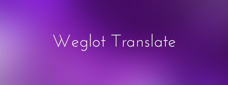 Weglot press free translation wordpress plugin