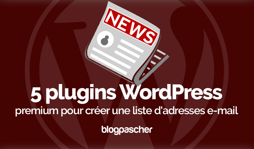 Plugin Wordpress Créer Liste Adresses E Mail