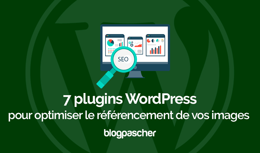 Plugins Wordpress Optimiser Referencement Images Seo