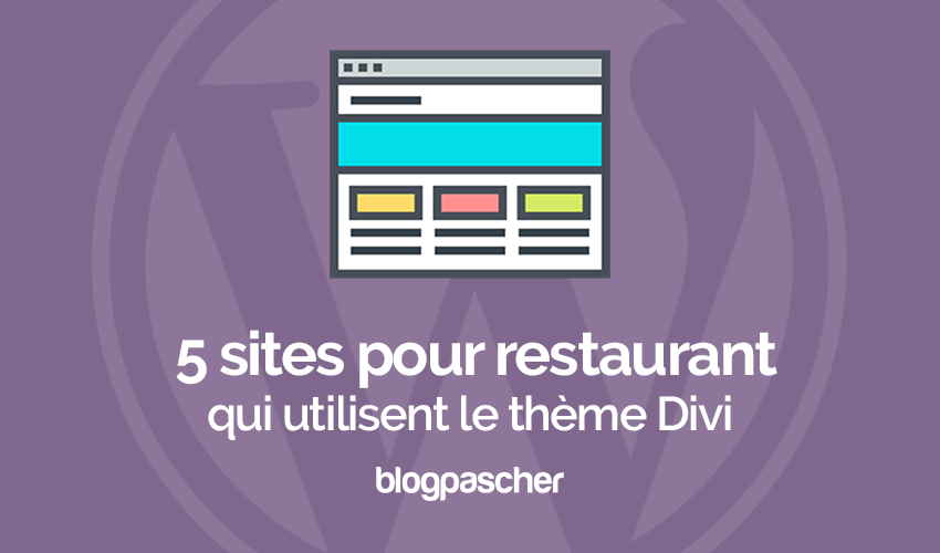 5 sites wrodpress qui utilisent le thème divi