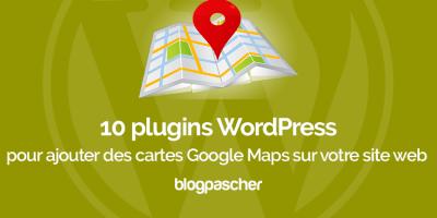 Plugins Wordpress Ajouter Cartes Google Maps Site Web