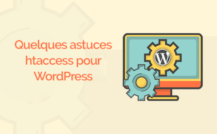fichier .htaccess - Htaccess astuce wordpress