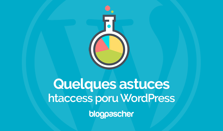 Quelques Astuces Htaccess Sur Wordpress